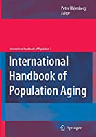 International Handbook of Population Aging (International Handbooks of Population)