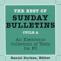 The Best of Sunday Bulletins: An Electronic Collection of Texts for PC