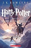 [ HARRY POTTER AND THE ORDER OF THE PHOENIX (HARRY POTTER #05) ] By Rowling J K ( Author) 2013 [ Paperback ]