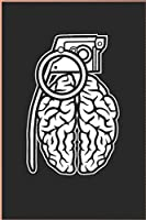 Grenade Brain Funny Journal, Ideal Present: Line Notebook / Journal Gift, Cool Design.
