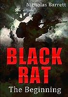 Black Rat: The Beginning