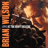 Live at the Roxy Theatre(Brian Wilson)
