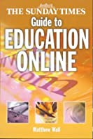 The Sunday Times Guide to Education Online