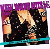 New Wave Dance Hits: Just Can't Get Enough, Vol. 10