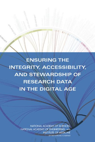 Download Ensuring the Integrity, Accessibility and Stewardship of Research Data in the Digital Age 0309136849