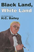 Black Land, White Land: A Mr. Fortune Novel (Rue Morgue Vintage Mysteries)