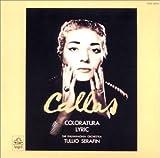コロラトゥーラ:オペラ・アリア集