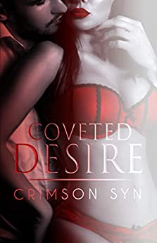 Coveted Desire: A love hate contemporary standalone romance by [Syn, Crimson]