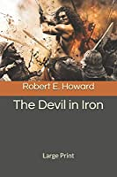 The Devil in Iron: Large Print