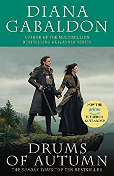 Drums Of Autumn: (Outlander 4) by [Gabaldon, Diana]