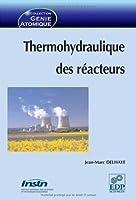 Thermohydraulique Des Reacteurs