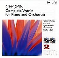 ショパン:ピアノとオーケストラのための作品全集