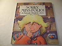 Sorry, Miss Folio! (Children's Books from Around the World)