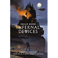 Mortal Engines 3: Infernal Devices
