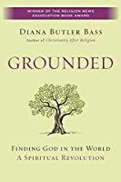 Grounded: Finding God in the World-A Spiritual Revolution【洋書】 [並行輸入品]