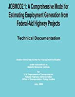 Jobmod2.1: A Comprehensive Model for Estimating Employment Generation from Federal-aid Highway Projects