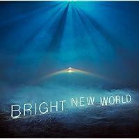BRIGHT NEW WORLD(通常盤)(特典なし)