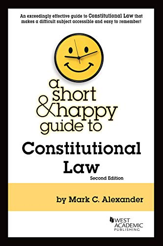 Download A Short & Happy Guide to Constitutional Law (Short & Happy Guides) 1642422479