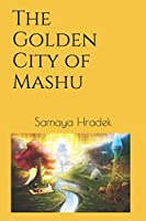 The Golden City of Mashu
