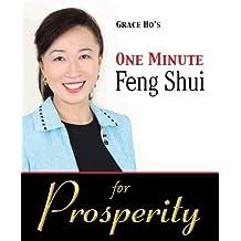 Grace Ho's One Minute Feng Shui for Prosperity