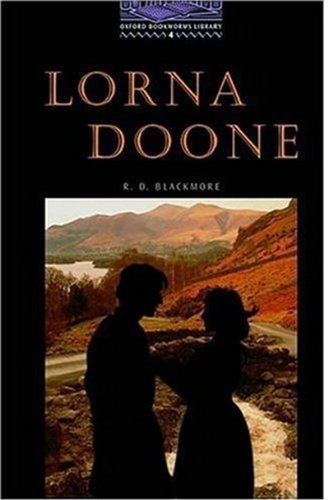 Lorna Doone (Oxford Bookworms Library)の詳細を見る