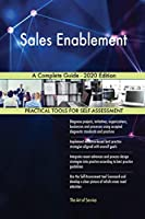 Sales Enablement A Complete Guide - 2020 Edition