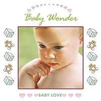 Baby Love: Baby Wonder