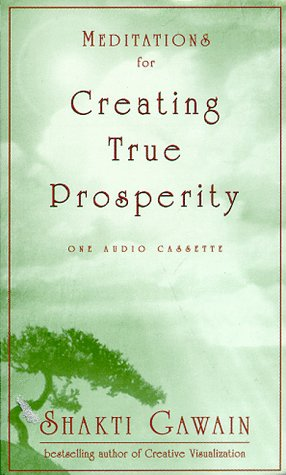 Download Meditations for Creating True Prosperity 1577310330