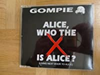 Alice Who the X Is