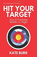 Hit Your Target: How to Fundraise $5000+ in 1 Night
