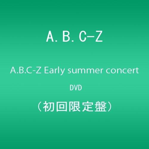 A.B.C-Z Early summer concert DVD(初回限定盤)
