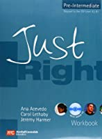 Just Right Pre-Intermediate - Workbook without Answer Key + Audio CD (Just Right Pre Intermediate)