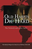Old Habits Die Hard: The Network and Other Spies