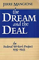 Dream and the Deal: Federal Writers' Project, 1935-43