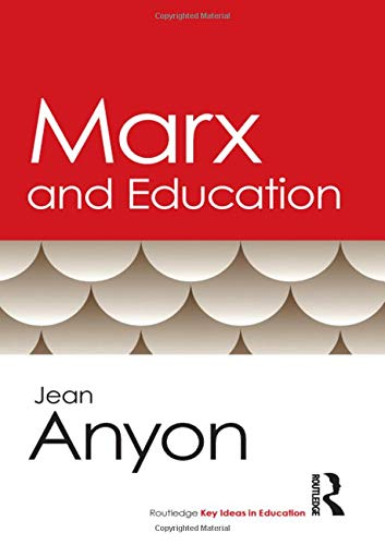 Download Marx And Education (Routledge Key Ideas in Education) 0415803306
