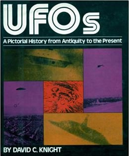 Ufos, a Pictorial History from Antiquity to the Present