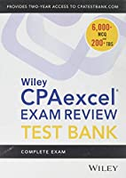 Wiley CPAexcel Exam Review 2019 Test Bank: Complete Exam (2-year access)
