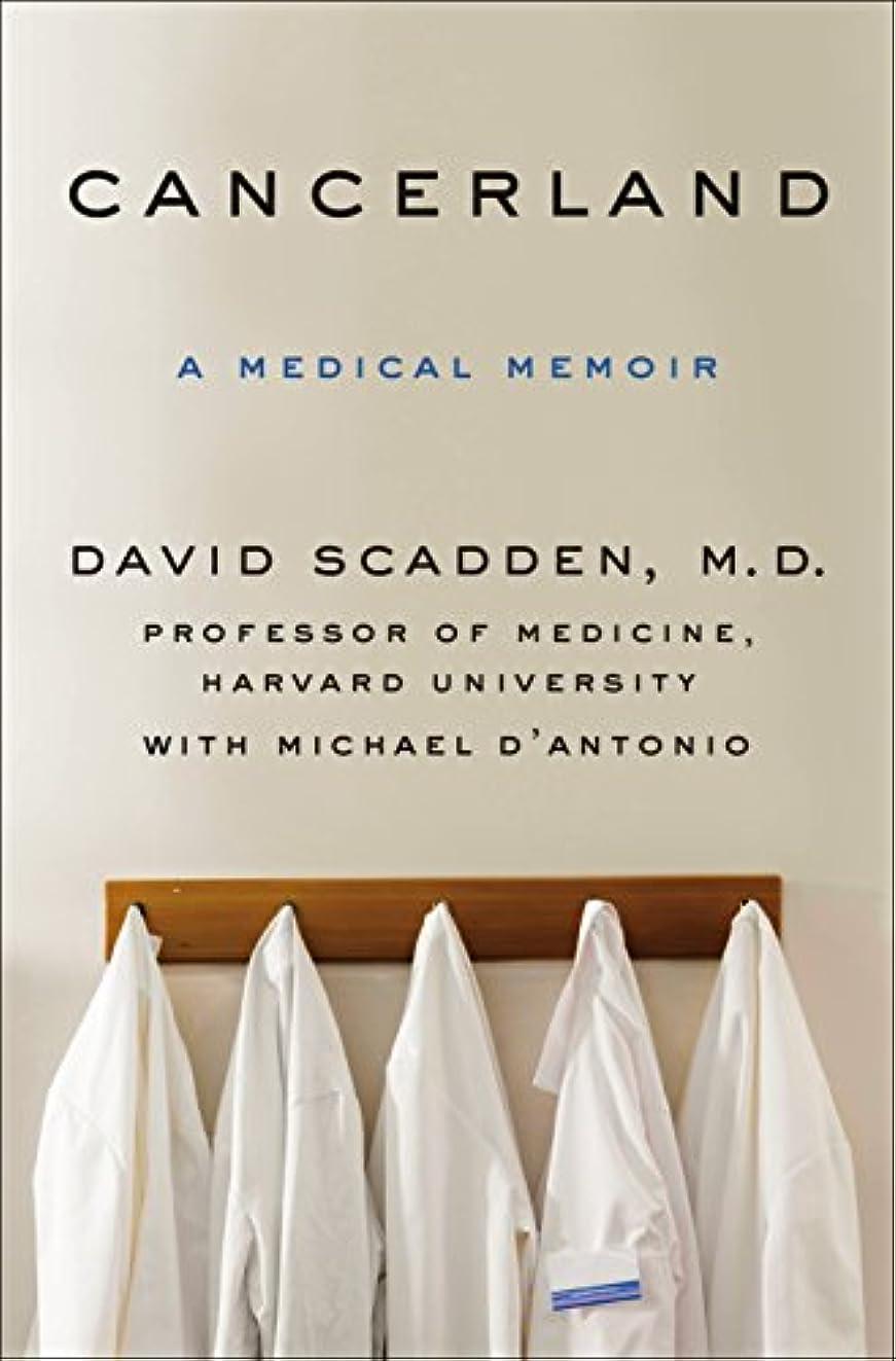 宣教師厚くするワイドCancerland: A Medical Memoir (English Edition)