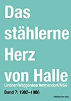 Das staehlerne Herz von Halle: Lindner/Waggonbau Ammendorf/MSG