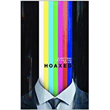 Hoaxed: Everything They Told You is a Lie