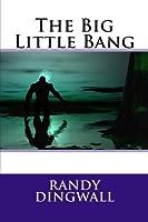The Big Little Bang