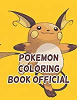 """Pokemon Coloring Book Official: Pokemon Coloring Book Official. Pokemon Coloring Books For Boys Ages 8-12. Awesome Pokemon Coloring Book. Fun Coloring Pages Featuring Your. Battle Scenes. 25 Pages, Size - 8.5"""" x 11"""""""