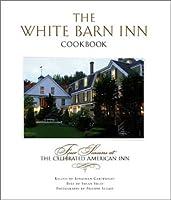 The White Barn Inn Cookbook