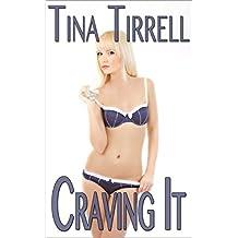 Craving It: *a Salacious CumSlut Erotica Saga* (Insatiable Book 1)