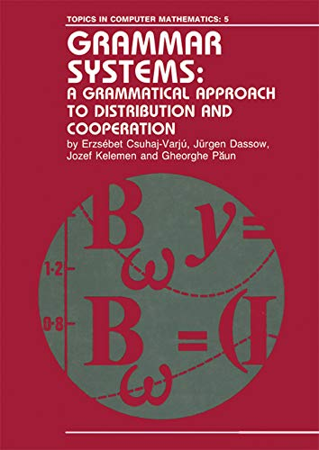 Grammar System:Grammatic App/D: A Grammatical Approach to Distribution and Cooperation (Topics in Computer Mathematics Book 5) (English Edition)