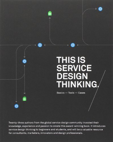 This is Service Design Thinking: Basics, Tools, Casesの詳細を見る