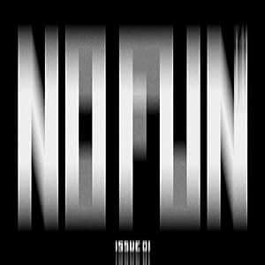 NOFUN ISSUE01