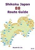 Shikoku Japan 88 Route Guide (2018)