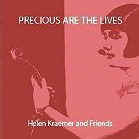 Precious Are the Lives