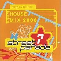 Street Parade 2006 House